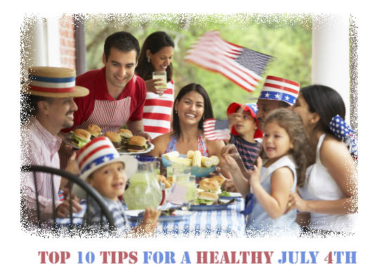 Top 10 Tips for a Healthy July 4th